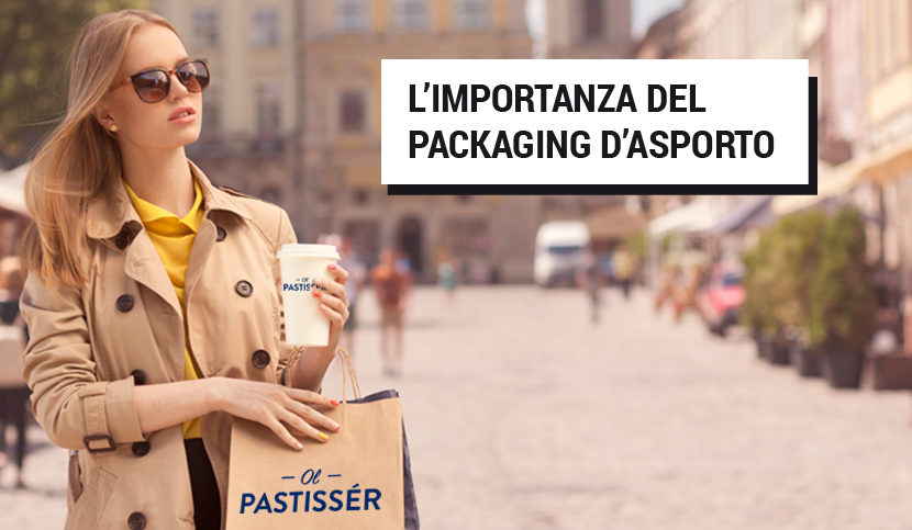 L'IMPORTANZA DEL PACKAGING D'ASPORTO
