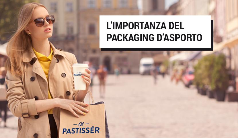L'IMPORTANZA DEL PACKAGING D'ASPORTO