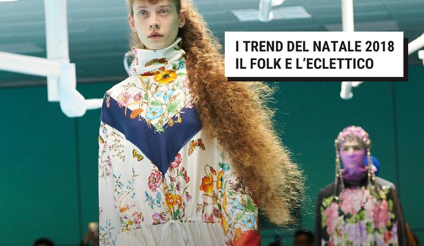 I TREND DEL NATALE 2018 – IL FOLK E L'ECLETTICO
